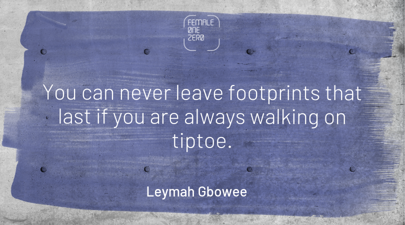 Leymah Gbowee female empowerment quotes